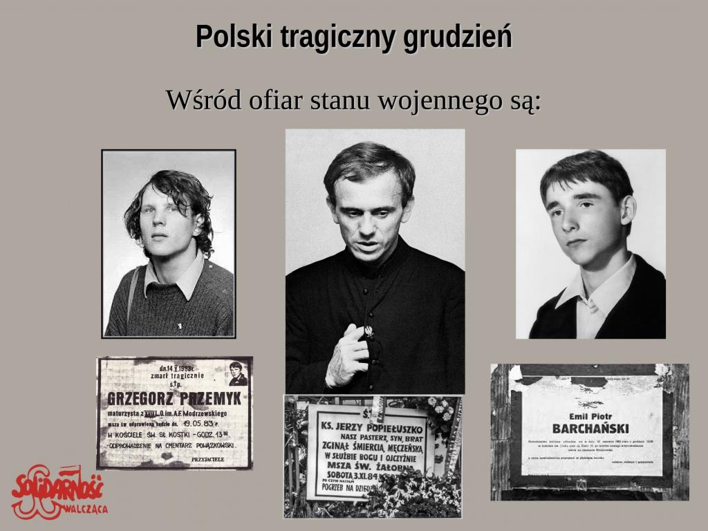 ofiary stanu wojennego, ksiądz Jerzy Popiełuszko, Emil Piotr Barchański, Grzegorz Przemek
