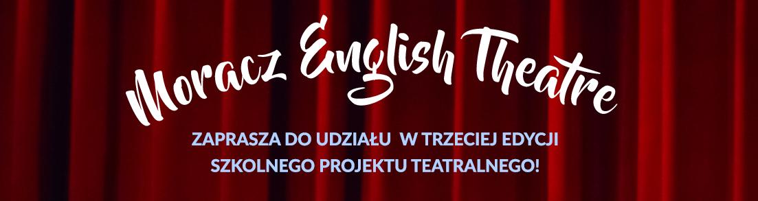 moracz english theatre, koło teatralne w szkole moraczewskich, teatr moracz