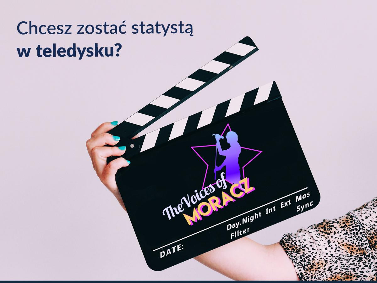 Czy chcesz zostać statystą w teledysku The Voices of Moracz?
